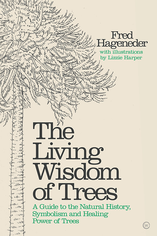 book title The Living Wisdom of Trees, by Fred Hageneder